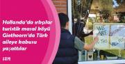 Hollanda'da ırkçılar turistik masal köyü Giethoorn'da Türk aileye kabusu yaşattılar