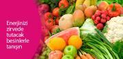 Enerjinizi zirvede tutacak besinlerle tanışın
