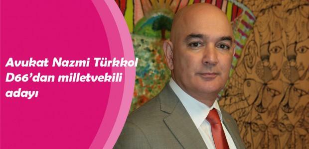 Avukat Nazmi Türkkol D66'dan milletvekili adayı