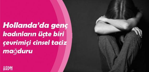 Hollanda'da genç kadınların üçte biri çevrimiçi cinsel taciz mağduru