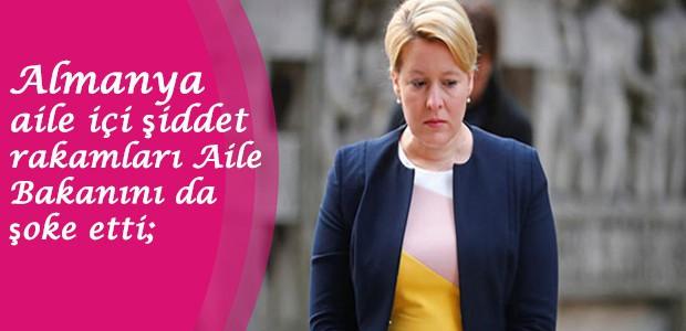 Almanya aile içi şiddet rakamları Aile Bakanını da şoke etti;