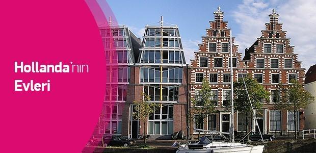 Hollanda'nın Evleri