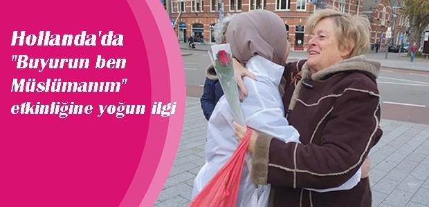 Hollanda'da ''Buyurun ben Müslümanım''etkinliğine yoğun ilgi