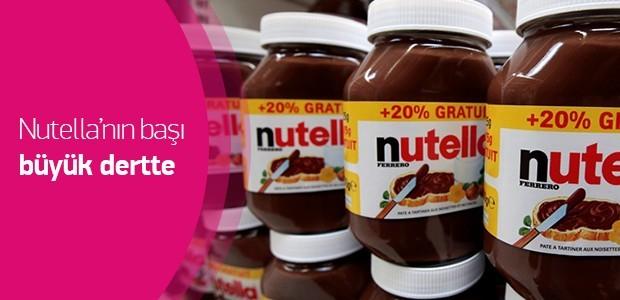 Nutella'nın başı büyük dertte