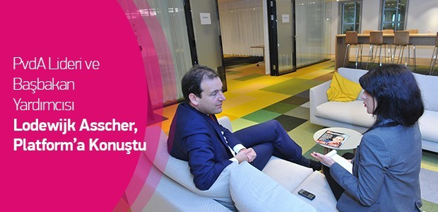 PvdA Lideri ve Başbakan Yardımcısı Lodewijk Asscher,Platform'a Konuştu